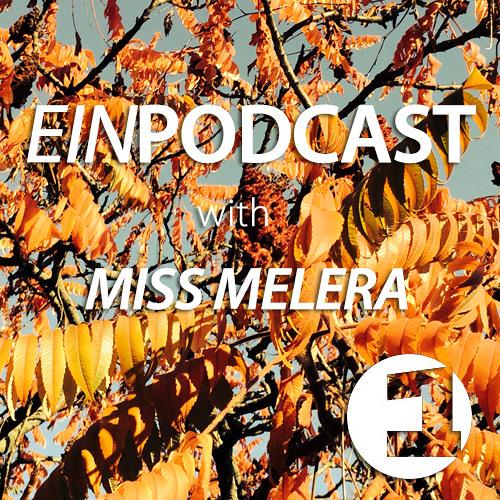 EINPODCAST #11 by Miss Melera