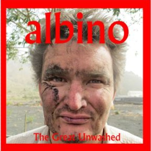Albino - The Great Unwashed EP