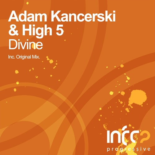 Adam Kancerski & High 5 - Divine