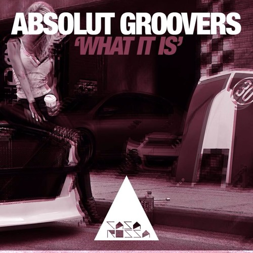 Absolut Groovers - What it is (original mix)