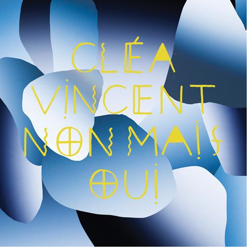Cléa Vincent - Retiens mon désir