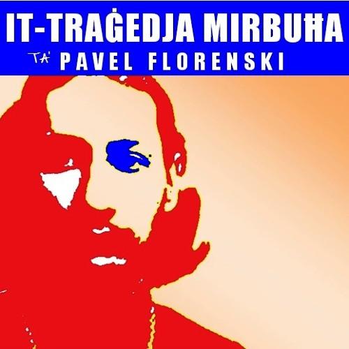 Tragedja Mirbuha Ta' Pavel Florenski