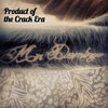 Product Of The Crack Era By Mister Domingo