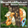 MieseMusik Podcast 056 - Meister Nadelöhr
