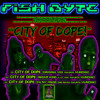 FISH BYTE - CITY OF DOPE Featuring MUNCHIE & CHRIS ESPINOZA - ( FILTHY FREQS REMIX ) - [ CLIP ]