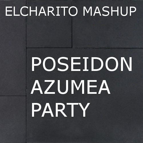 Danny Avila VS Essentials & Wessel S VS David Guetta - Poseidon Azumea Party (Elcharito Mashup)