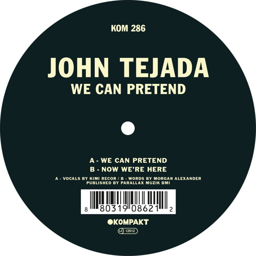 John Tejada - We Can Pretend