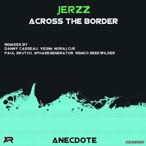 Jerzz- across the border {Electrobreakz} 2012-04-28 - Dave Clarke - Whitenoise 332, RTÉ 2FM(OUT NOW)