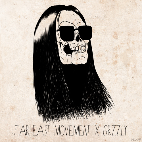 FAR EAST MOVEMENT GRZZLY RADIO - DJ SET BY: FAR EAST MOVEMENT