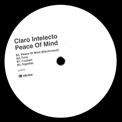 Claro Intelecto - Peace Of Mind [x-dsr5]