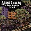"Alana Amram & The Rough Gems - ""People Like to Talk"""