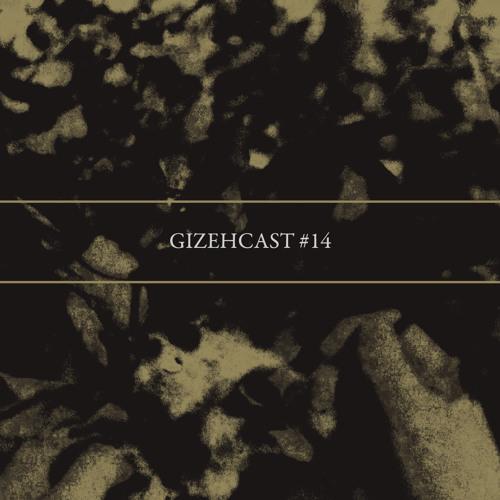 Gizehcast #14