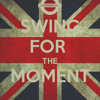 Swing For The Moment - Nessy Dj