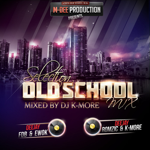 DJ K MORE & MDEE PRESENTS SELECTION OLD SCHOOL MIX INTRO by M-dee