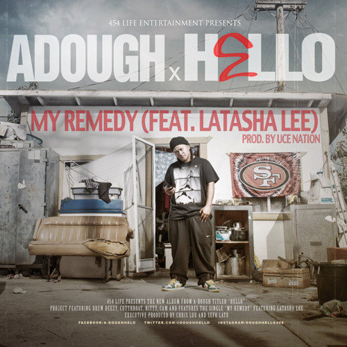 A-Dough - My Remedy (feat. Latasha Lee) prod. by UceNation