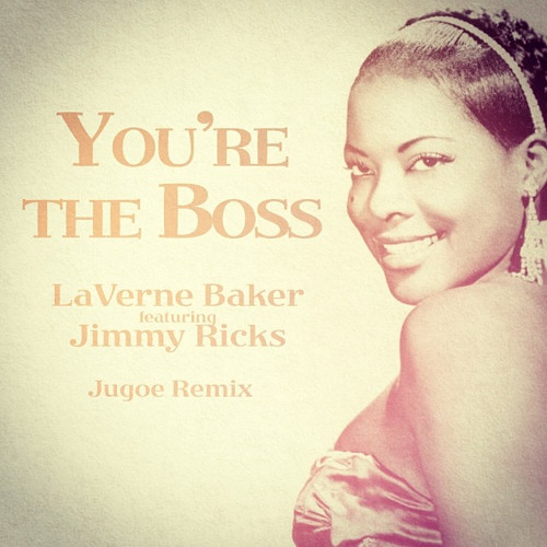 Laverne Baker - You're The Boss (Jugoe Remix)