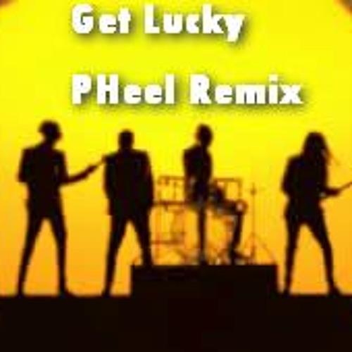 Get Lucky (PHeel Mix) Demo