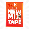 The NEW MIX tape