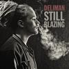 Deliman - Mary Jane [Still Blazing EP - Free Download 2014 | Union World Music]