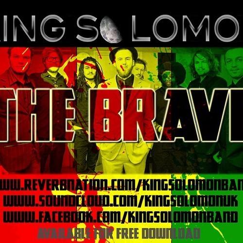 King Solomon Band - The Brave (2014) [Exclusive DJ GMC Remix] Reggae Dubstep