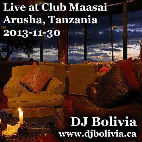 DJ Bolivia - Live at Club Maasai Arusha, 2013-11-30