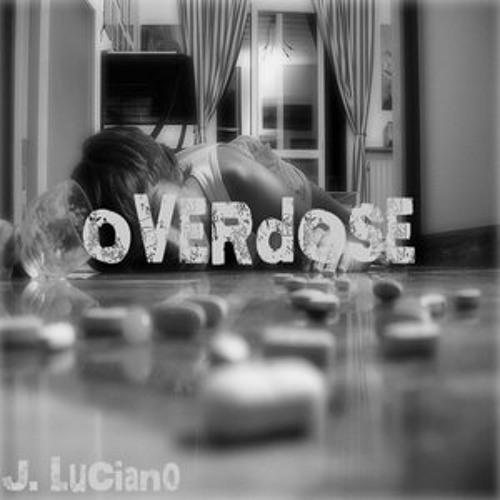 J. Luciano - Overdose (Prod. By Johnny Phantem)