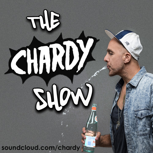The Chardy Show - HQ Guest Mix - Free Download