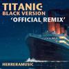 Heightz Soul - Titanic Theme Song (Black Version) 2014