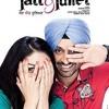 Ankhiya Nu Ankhiya wich rehn dai - Jatt and Juliet