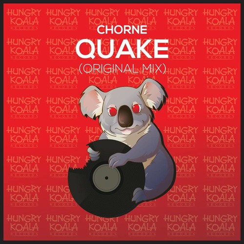 Quake (Original Mix) [OUT NOW] {Hungry Koala Records} #23 minimal charts