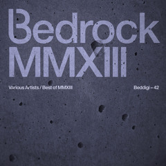Best of Bedrock 2013 Special by John Digweed - Transitions