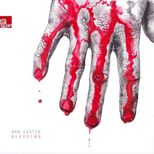 Dan Caster_Bleeding_Kyodai_Remix(Teaser)