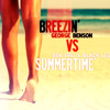 Breezin (George Benson) VS Summertime (Bok Pro x Black Lego)