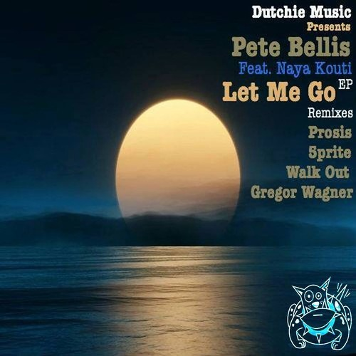 Pete Bellis Ft. Naya Kouti - Let Me Go (Original Mix)