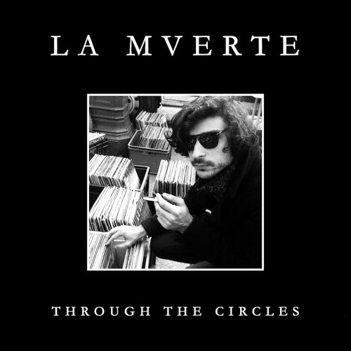 "HMS011 La Mverte ""Through The Circles"" EP ***PREVIEW***"