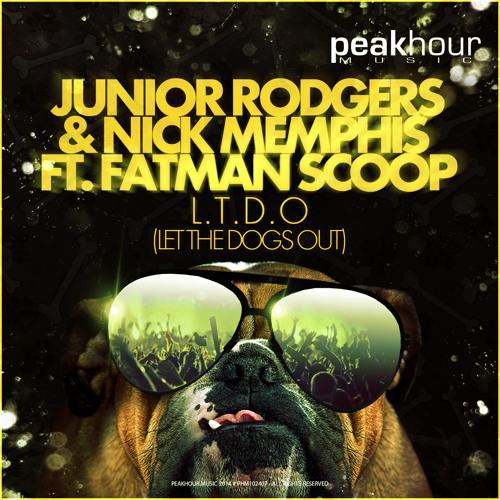 Junior Rodgers & Nick Memphis ft Fatman Scoop - L.T.D.O.