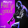 Elfo-Feel So Good [out now at Beatport] mp3