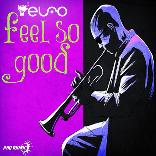 Elfo-Feel So Good [out now at Beatport]