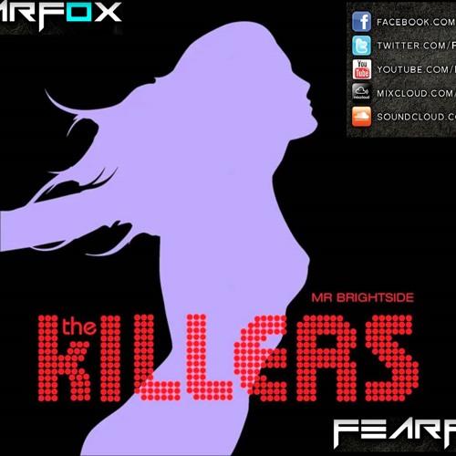 The Killers - Mr. Brightside (FearF0x Eletro Trap Remix) [FREE DOWNLOAD]