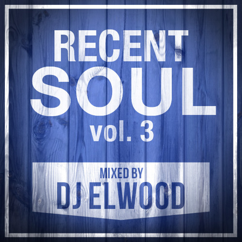 Recent Soul Vol. 3