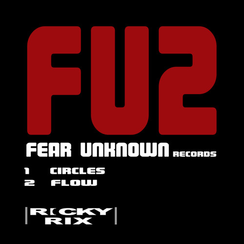 FU2 : Ricky Rix - Circles (Original Mix) Preview