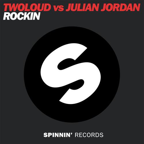 twoloud vs Julian Jordan - Rockin' (Out Now)