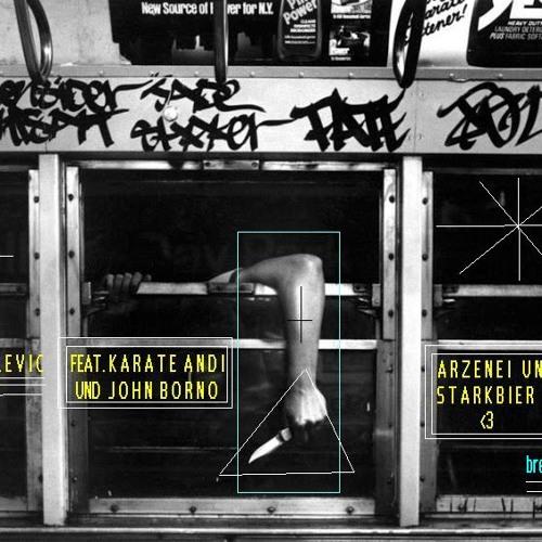 Arztnei & Starkbier ft. Karate Andi & John Borno