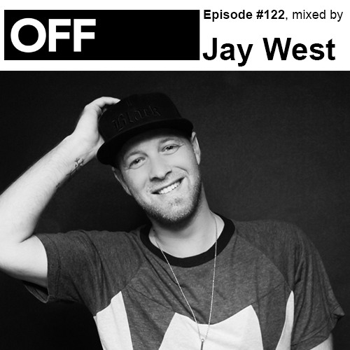 Podcast Episode #122, mixed by Jay West