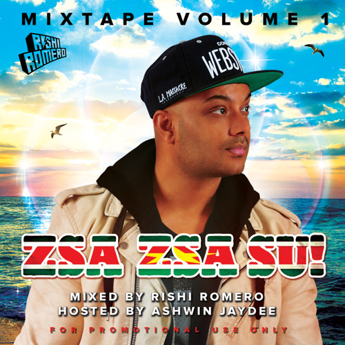 OFFICIAL ZSA ZSA SU MIXTAPE BY RISHI ROMERO VOL. 1