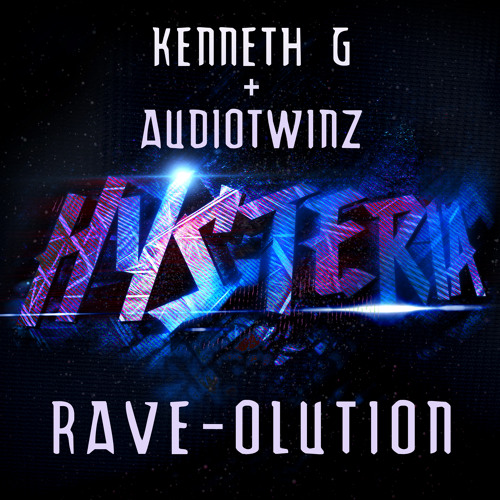 Kenneth G & AudioTwinz - Rave-Olution