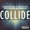 Laidback Luke & Project 46 feat. Collin Mcloughlin - Collide (Original Mix)