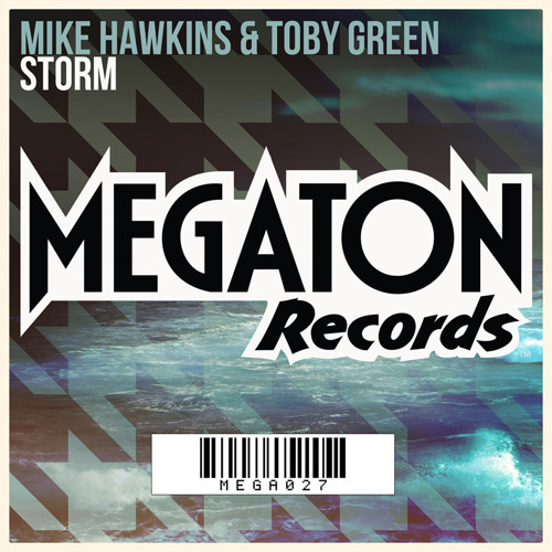 Mike Hawkins & Toby Green - Storm (FREE DOWNLOAD)