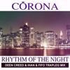 Rhythm Of The Night (Deen Creed & Ihan & Fifo Trapleg Mix) FREE DOWNLOAD