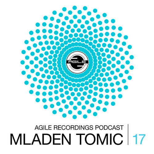 MLADEN TOMIC - Agile Recordings Podcast 017